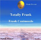 FRANK CUNIMONDO Totally Frank album cover