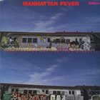 FRANK FOSTER Frank Foster And The Loud Minority : Manhattan Fever album cover