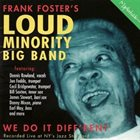 FRANK FOSTER Frank Foster's Loud Minority Big Band : We Do It Diff'rent album cover