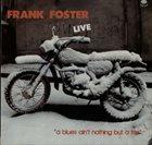 FRANK FOSTER Live At The N'Hita Jazz Club