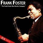 FRANK FOSTER The Frank Foster Non Electric Company album cover