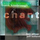 FRANK KIMBROUGH Chant album cover