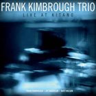 FRANK KIMBROUGH Live At Kitano album cover