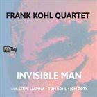 FRANK KOHL Invisible Man album cover