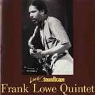 FRANK LOWE Live From Soundscape album cover