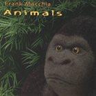 FRANK MACCHIA Animals album cover