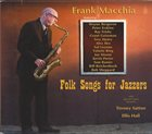 FRANK MACCHIA Folk Songs for Jazzers album cover