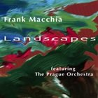 FRANK MACCHIA Landscapes album cover