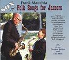 FRANK MACCHIA Son of Folk Songs for Jazzers album cover