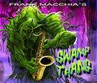 FRANK MACCHIA Swamp Thang album cover