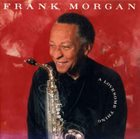 FRANK MORGAN A Lovesome Thing album cover
