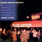 FRANK MORGAN Bebop Lives! album cover
