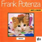 FRANK POTENZA Soft & Warm album cover