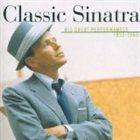 FRANK SINATRA Classic Sinatra: His Great Performances 1953-1960 album cover