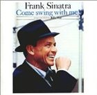 FRANK SINATRA Come Swing With Me! Album Cover