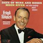 FRANK SINATRA Frank Sinatra Sings Days of Wine and Roses, Moon River and Other Academy Award Winners album cover
