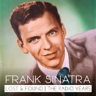 FRANK SINATRA Lost and Found—The Radio Years album cover