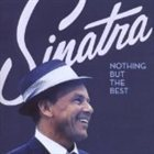 FRANK SINATRA Nothing but the Best album cover
