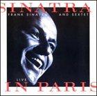 FRANK SINATRA Sinatra and Sextet: Live in Paris album cover