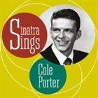 FRANK SINATRA Sinatra Sings Cole Porter album cover