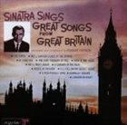 FRANK SINATRA Sinatra Sings Great Songs From Great Britain album cover