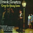 FRANK SINATRA Songs for Young Lovers / Swing Easy! album cover