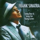 FRANK SINATRA Swing Easy! / Songs for Young Lovers album cover