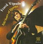 FRANK VIGNOLA 100 Years of Django album cover
