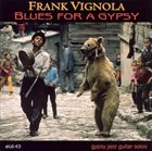 FRANK VIGNOLA Blues for a Gypsy album cover
