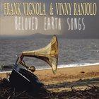 FRANK VIGNOLA Frank Vignola & Vinny Raniolo : Beloved Earth Songs album cover