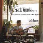 FRANK VIGNOLA Let It Happen album cover