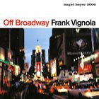 FRANK VIGNOLA Off Broadway album cover