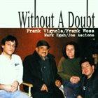 FRANK VIGNOLA Without A Doubt album cover