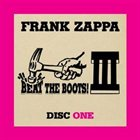 FRANK ZAPPA Beat the Boots III (six albums) album cover