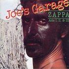 FRANK ZAPPA Joe's Grage Acts I, II & III album cover