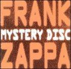 FRANK ZAPPA Mystery Disc album cover