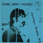 FRANK ZAPPA Piquantique - Stockholm Aug 21st 1973 [Beat the Boots #8] (Frank Zappa / Mothers) album cover