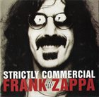 FRANK ZAPPA — Strictly Commercial: The Best of Frank Zappa album cover