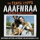 FRANK ZAPPA The Frank Zappa AAAFNRAA Birthday Bundle (Anything Anytime Anywhere For No Reason At All) album cover