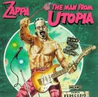 FRANK ZAPPA The Man From Utopia / Ship Arriving Too Late to Save a Drowning Witch album cover