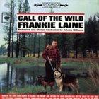 FRANKIE LAINE Call Of The Wild album cover