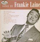 FRANKIE LAINE Songs By Frankie Laine album cover