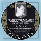FRANKIE TRUMBAUER 1932-1936 album cover