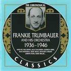 FRANKIE TRUMBAUER 1936-1946 album cover
