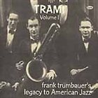 FRANKIE TRUMBAUER Frank Trumbauer's Legacy to American Jazz album cover