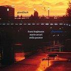 FRANZ KOGLMANN Franz Koglmann, Mario Arcari & Attila Pasztor: G(ood)luck album cover