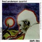 FRED ANDERSON Dark Day album cover