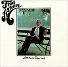 FRED ASTAIRE Attitude Dancing album cover