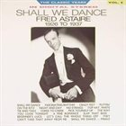 FRED ASTAIRE Shall We Dance album cover