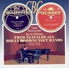 FRED ELIZALDE Jazz In California: Fred Elizalde and the Hollywood/Sunset Bands, 1924-1926 album cover